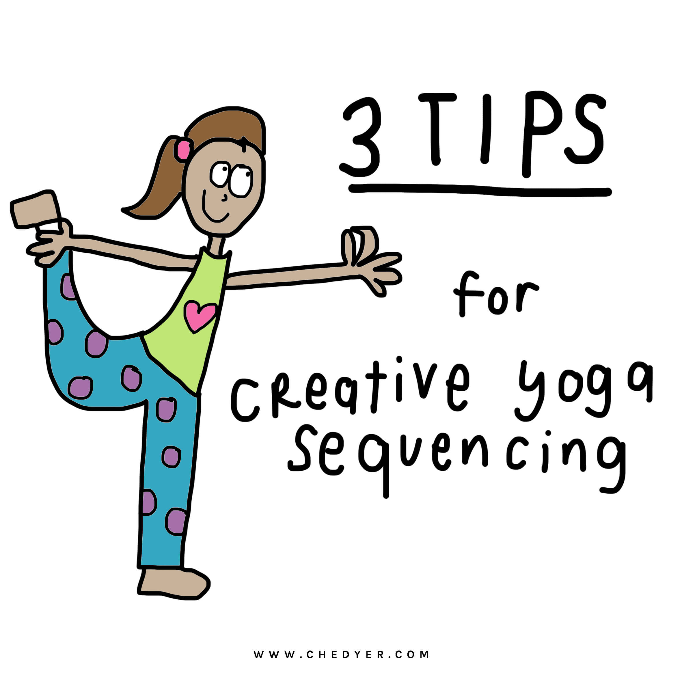 How To Create Creative Yoga Sequences Che Dyer
